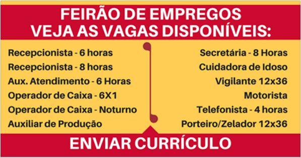 FEIRÃO DE EMPREGOS- Saiba como enviar seu currículo. – Recebemos até dia 30 de agosto. Salário: R$ 1.668,87 + Benefícios.